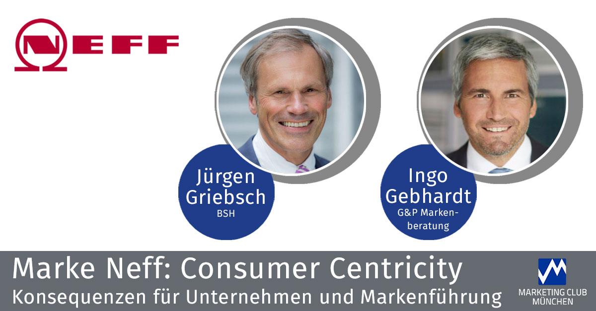 NEFF: Consumer Centricity - Konsequenzen für Unternehmen und Markenführung