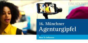 16. Münchner Agenturgipfel: How To Influence