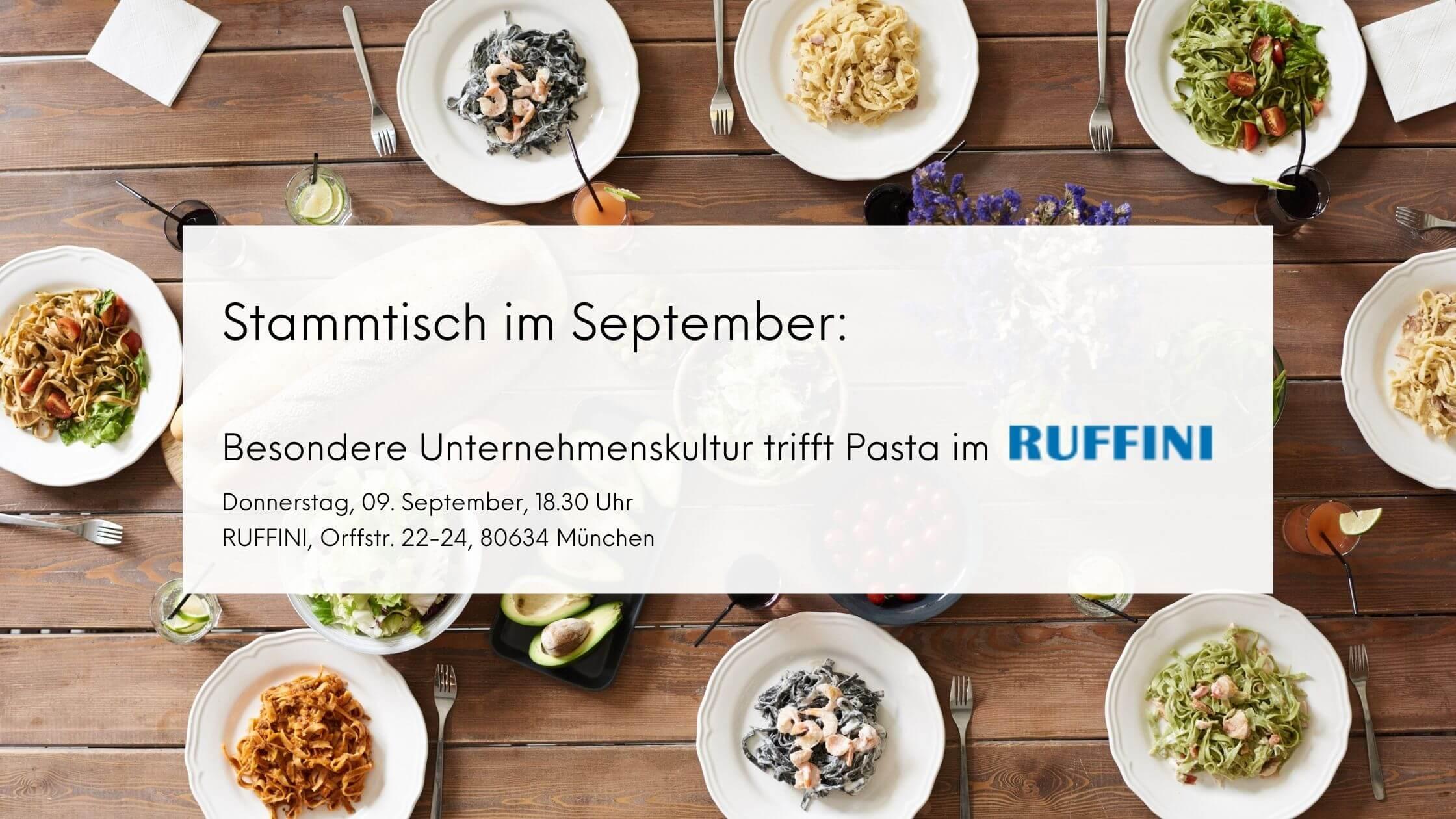 September- Stammtisch: Besondere Unternehmenskultur trifft Pasta!