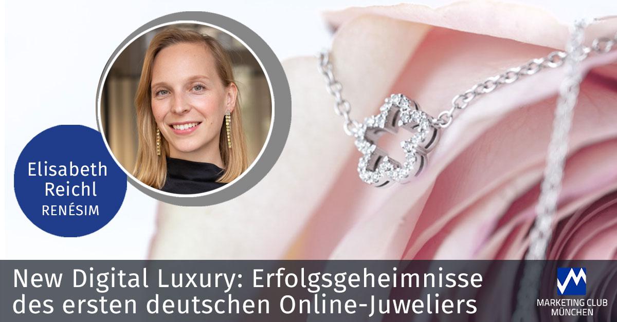 Rückblick: New Digital Luxury: Erfolgsgeheimnisse des ersten deutschen Online-Juweliers