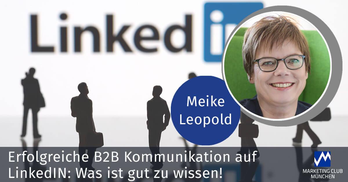 Erfolgreiche B2B-Kommunikation auf LinkedIN: Was ist gut zu wissen!