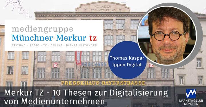 Merkur TZ - 10 Thesen zur Digitalisierung von Medienunternehmen
