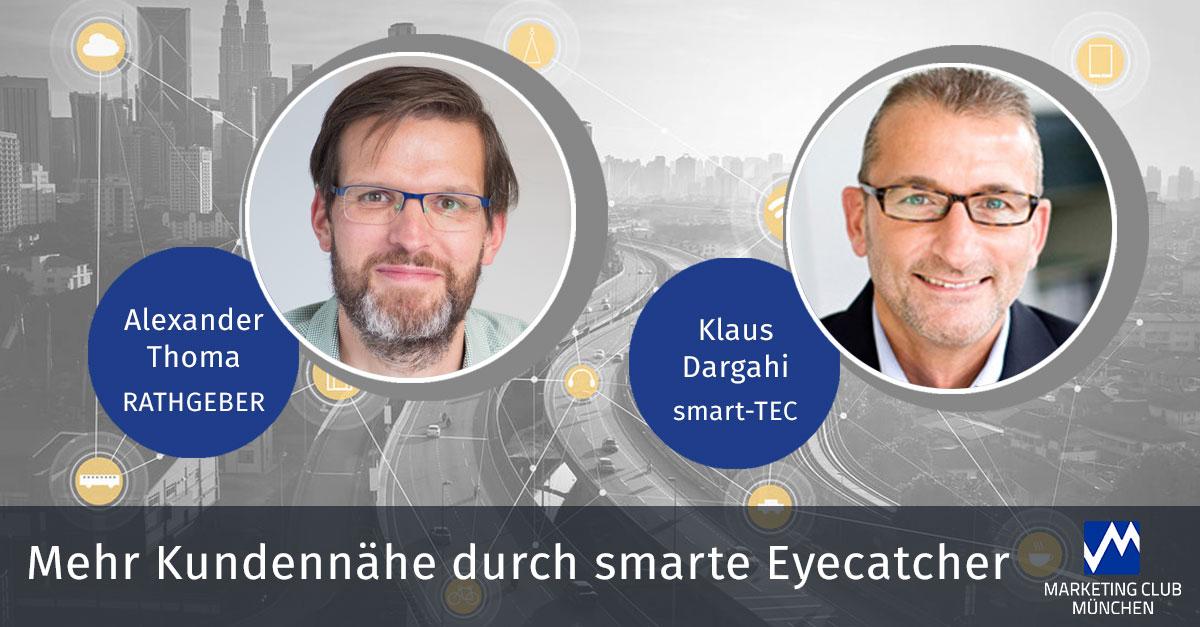 Mehr Kundennähe durch smarte Eyecatcher