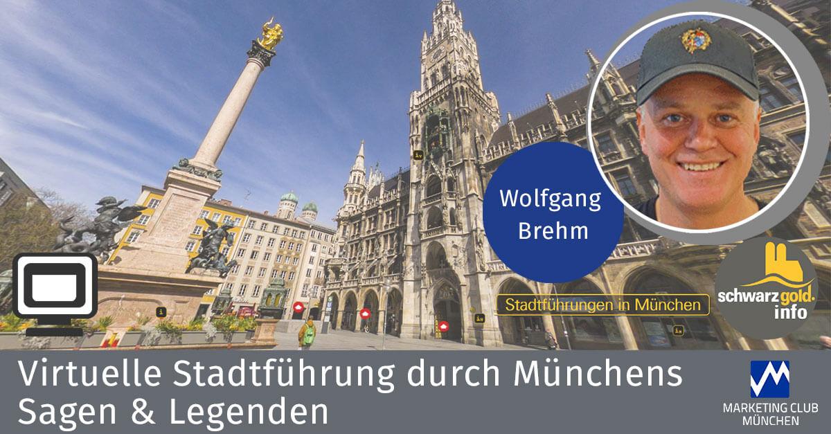 """""""Sagen & Legenden"""" – Virtuelle Stadtführung durch München"""