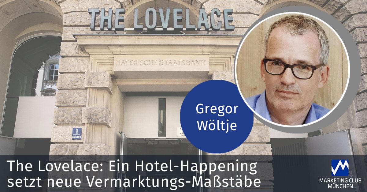 The Lovelace: Ein Hotel-Happening setzt neue Vermarktungs-Maßstäbe