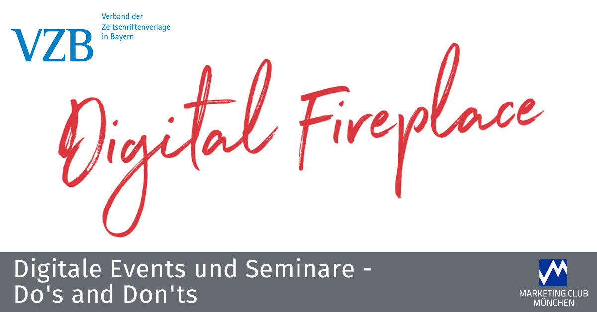 Digitale Events und Seminare: Do's and Don'ts - Der Digital Fireplace des VZB