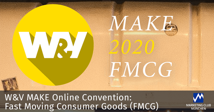 W&V Online Convention: Fast Moving Consumer Goods (FMCG)
