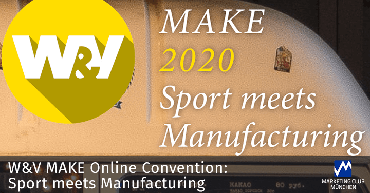 W&V Online Convention: Sport meets Manufacturing