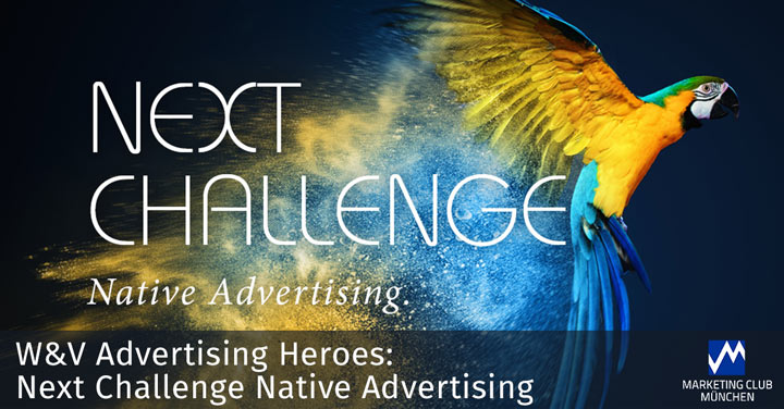 W&V Advertising Heroes – Next Challenge Native Advertising