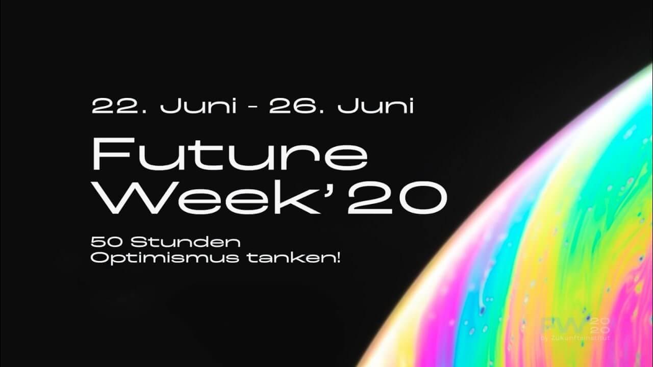 Future Week 2020 - Freitag